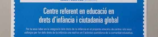 L'Escola reconeguda per Unicef com a Centre Referent en Educació en Drets d'Infància i Ciutadania Global